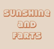 Sunshine and Farts T-Shirt