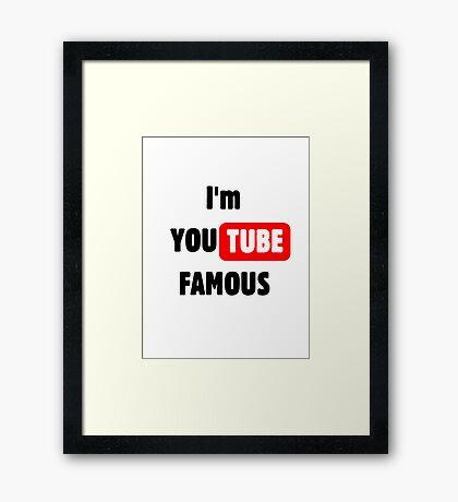 You tube Famous Framed Print
