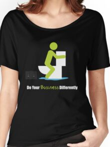 Do Your Business Differently Women's Relaxed Fit T-Shirt