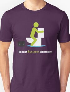 Do Your Business Differently Unisex T-Shirt