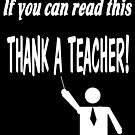 Thank a teacher by Jayson Gaskell