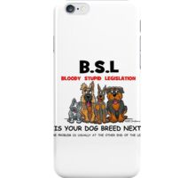 Euthanize B.S.L not innocent dogs. iPhone Case/Skin