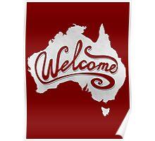 Welcome Australia - White Poster