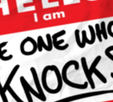 The One Who Knocks Sticker