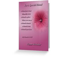 For A Special Friend (Happy Birthday) Greeting Card