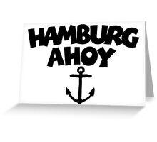 Hamburg Ahoy Greeting Card