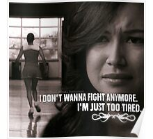 I Don't Wanna Fight Anymore, I'm Just Too Tired Poster