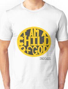 I AM A CHILD OF GOD... Unisex T-Shirt