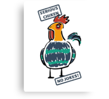 Very serious chicken Canvas Print