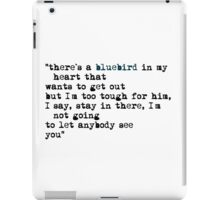 Blue bird quote iPad Case/Skin