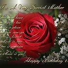 To A Very Special Mother (Happy Birthday Mum) by EnchantedDreams