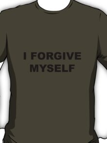 PEACE I Forgive Myself T-Shirt