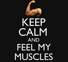 Keep Calm & Feel My Muscles Funny Gym Bodybuilding T-Shirt