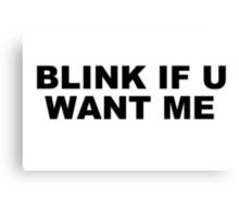 blink Canvas Print