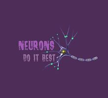 Neurons do it best! by Oliver Yossif