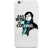 East Wind is coming iPhone Case/Skin