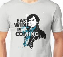 East Wind is coming Unisex T-Shirt