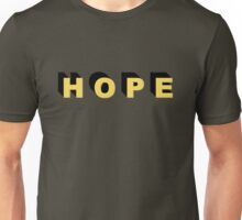 Hope Inspirational Motivational Sayings Quotes Unisex T-Shirt