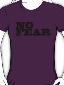 no fear T-Shirt