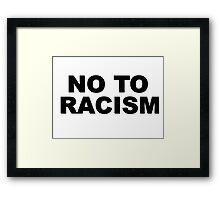 No To Racism Sport Football  Framed Print