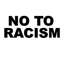 No To Racism Sport Football  Photographic Print