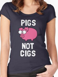 Pigs Not Cigs Women's Fitted Scoop T-Shirt