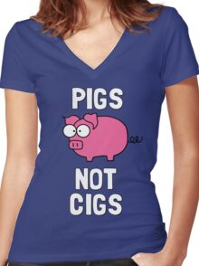 Pigs Not Cigs Women's Fitted V-Neck T-Shirt