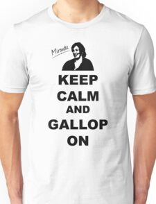 Keep Calm and Gallop On - Miranda Hart [Unofficial] Unisex T-Shirt