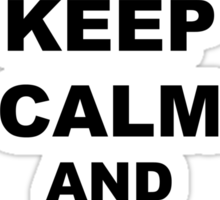 Keep Calm and Gallop On - Miranda Hart [Unofficial] Sticker