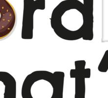 Good Lord That's Moist - Miranda Hart [Unofficial] Sticker