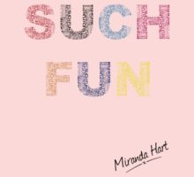 Such Fun! - Miranda Hart [Unofficial] One Piece - Short Sleeve