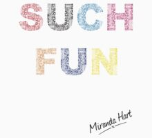 Such Fun! - Miranda Hart [Unofficial] by 4ogo Design