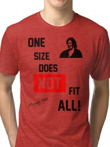 One Size Does NOT Fit All - Miranda Hart [Unofficial] Tri-blend T-Shirt