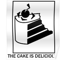 The cake is delicious. Poster