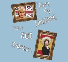 Don't Get Emotional, We're Not Spanish - Miranda Hart [Unofficial] Kids Clothes