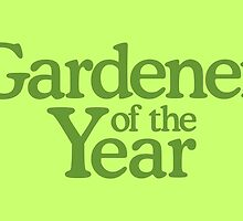 Gardener of the Year by theshirtshops