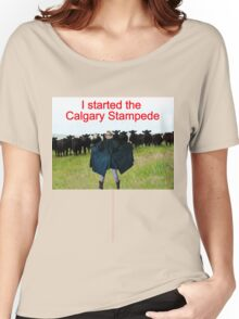T- I Started The Calgary Stampede Women's Relaxed Fit T-Shirt