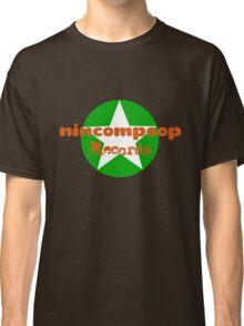 Nincompoop Records Classic T-Shirt