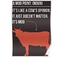 Moo Point - Joey Tribbiani Poster