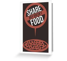 Joey Doesn't Share Food! - Friends Greeting Card