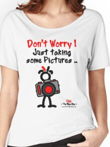 Red - The New Guy - Don't Worry ! Just taking some pictures .. Women's Relaxed Fit T-Shirt