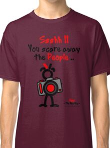 Red - The New Guy - Ssshh!! You scare away the People .. Classic T-Shirt