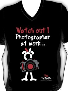 Red - The New Guy - Watch out ! Photographer at work .. T-Shirt