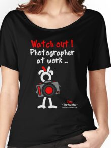 Red - The New Guy - Watch out ! Photographer at work .. Women's Relaxed Fit T-Shirt