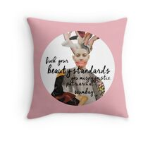 F*** Your Beauty Standards Throw Pillow
