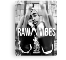 "2Pac ""Raw Vibes"" Metal Print"