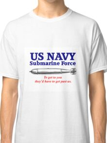 US Navy Submarine Force Classic T-Shirt