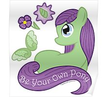 Be Your Own Pony (Ladies) Poster