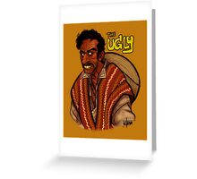 The Ugly Greeting Card
