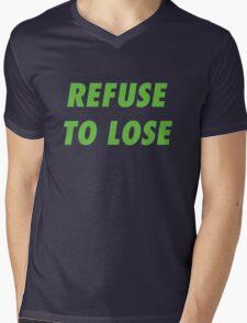 Refuse to Lose Mens V-Neck T-Shirt